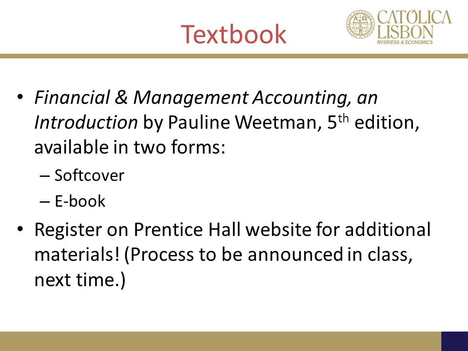 Textbook Financial & Management Accounting, an Introduction by Pauline Weetman, 5th edition, available in two forms: