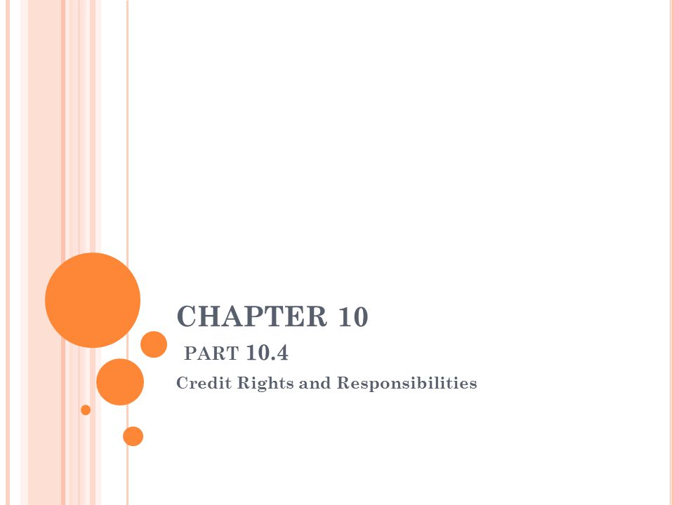 Credit Rights and Responsibilities