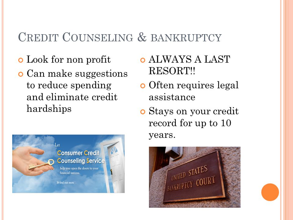 Credit Counseling & bankruptcy