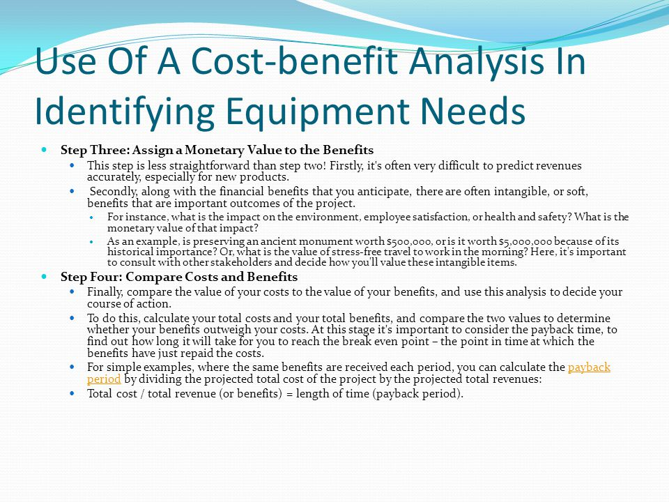 Use Of A Cost-benefit Analysis In Identifying Equipment Needs