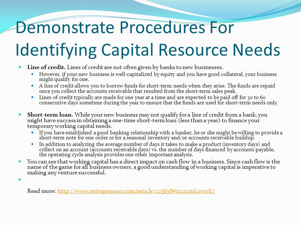 Demonstrate Procedures For Identifying Capital Resource Needs
