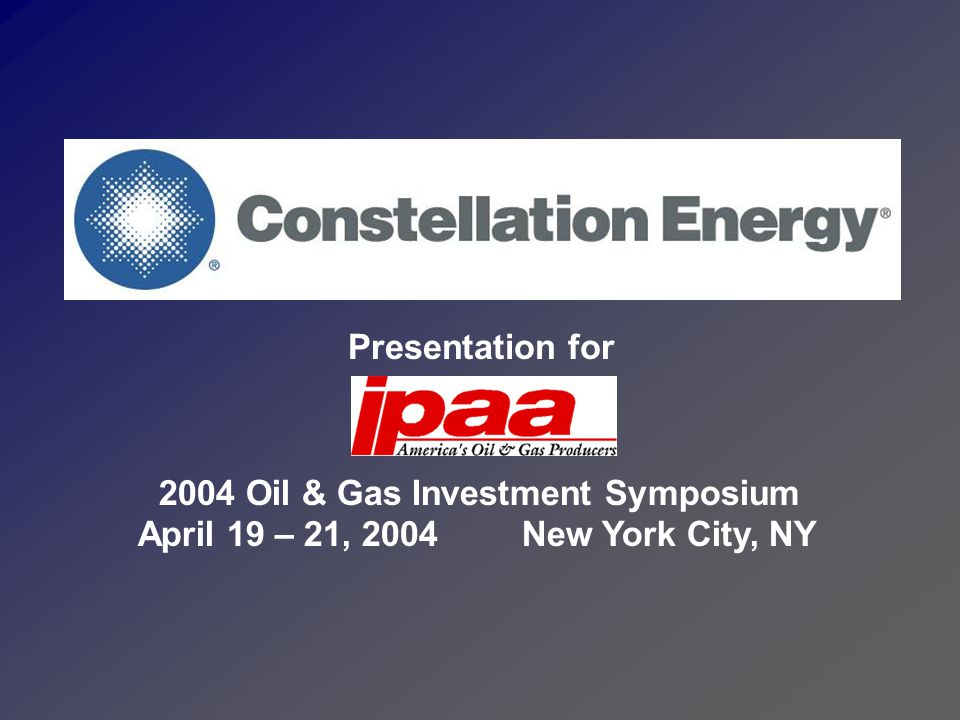 Presentation for 2004 Oil & Gas Investment Symposium April 19 – 21, 2004 New York City, NY 44 1