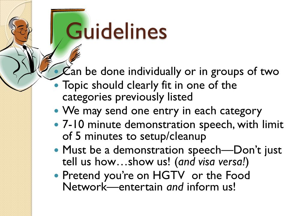 Guidelines Can be done individually or in groups of two