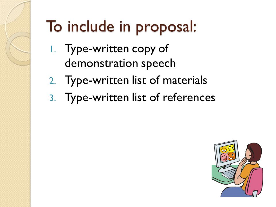 To include in proposal: