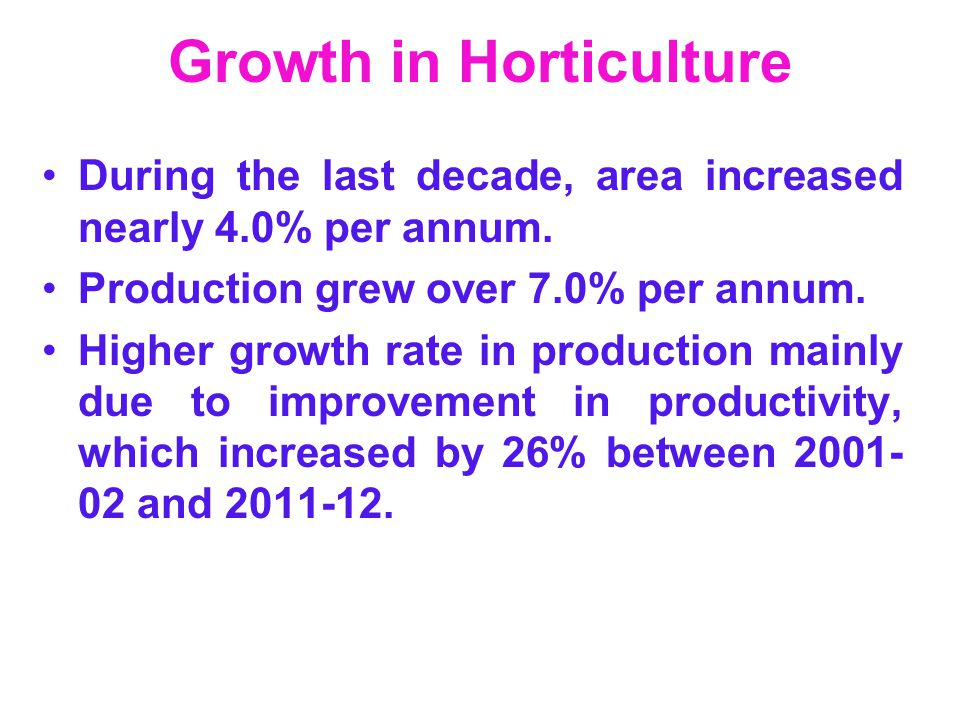 Growth in Horticulture