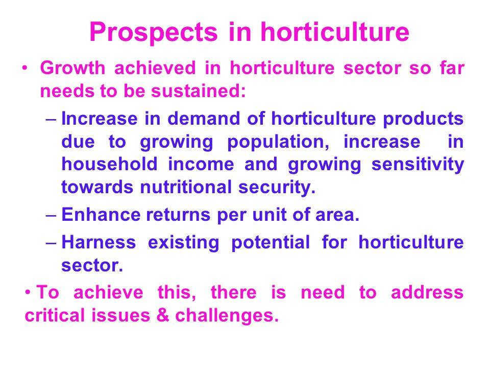 Prospects in horticulture