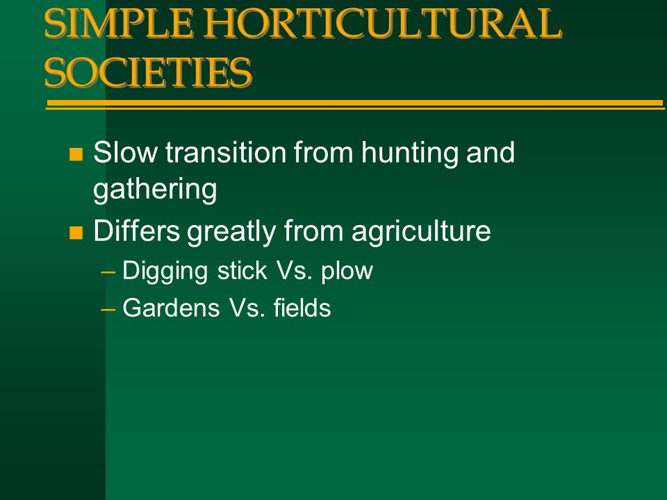 SIMPLE HORTICULTURAL SOCIETIES