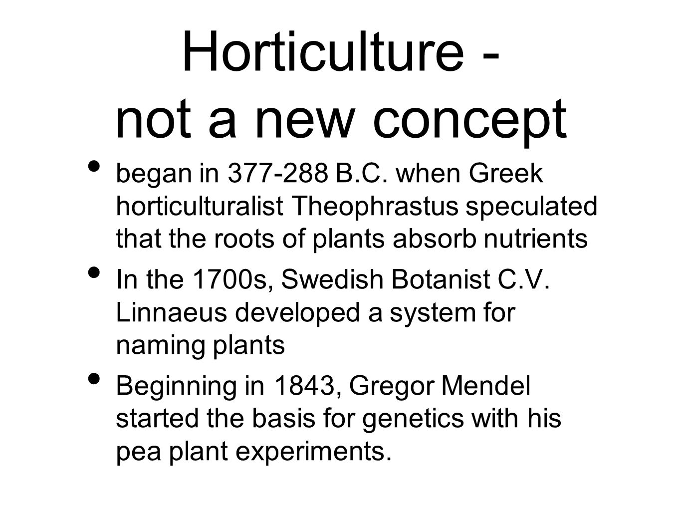 Horticulture - not a new concept