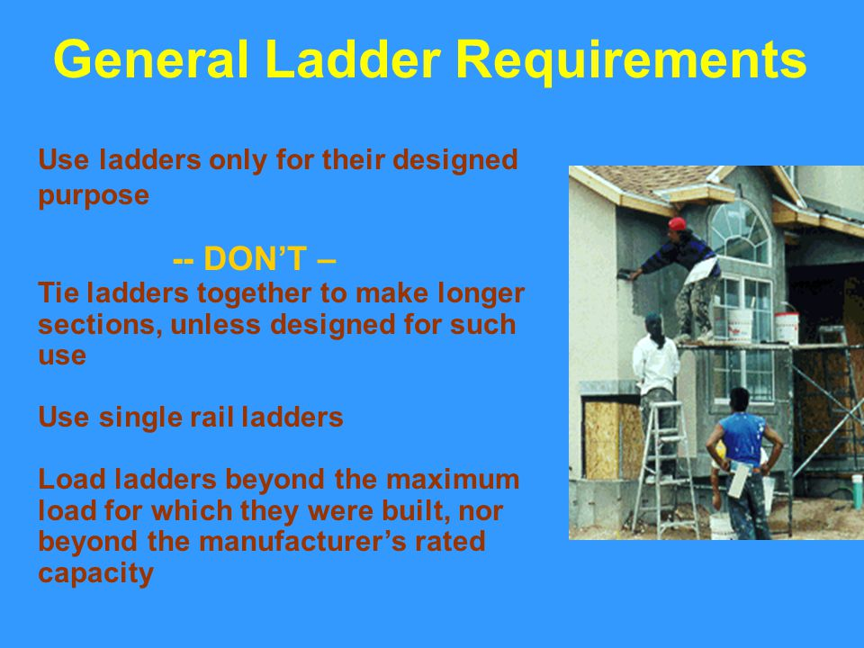 General Ladder Requirements