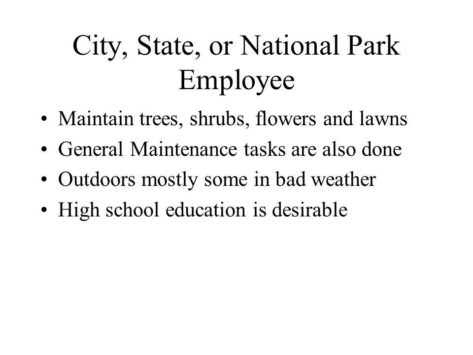 City, State, or National Park Employee