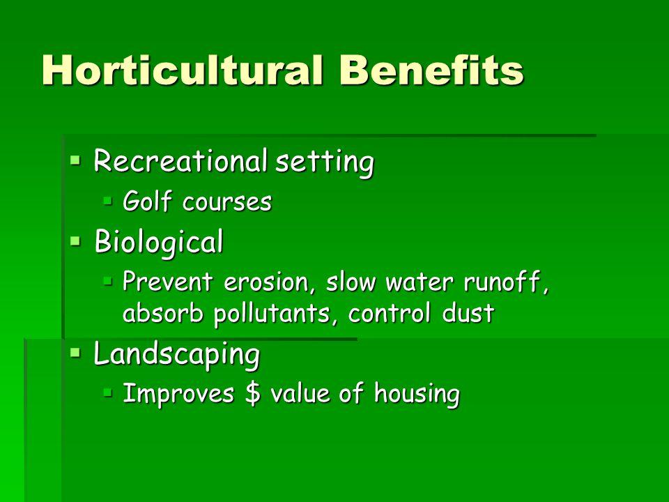 Horticultural Benefits