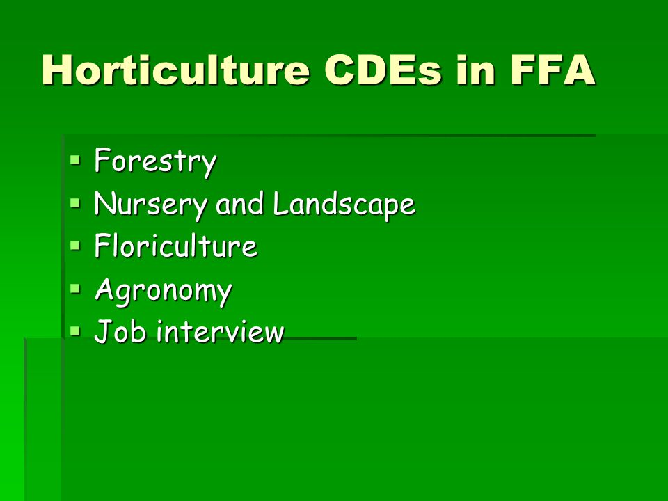Horticulture CDEs in FFA