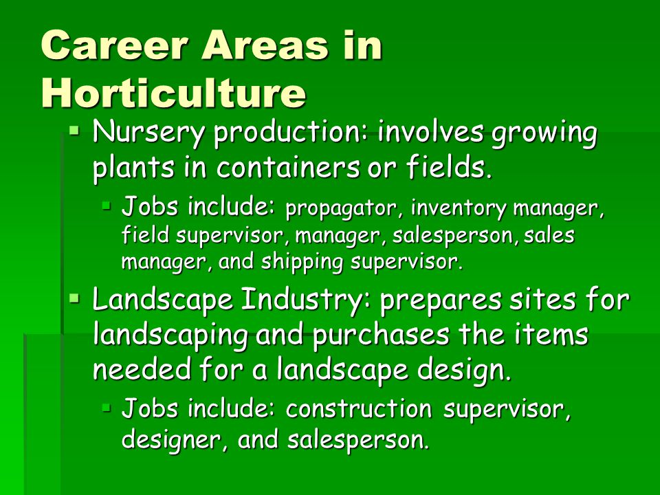 Career Areas in Horticulture