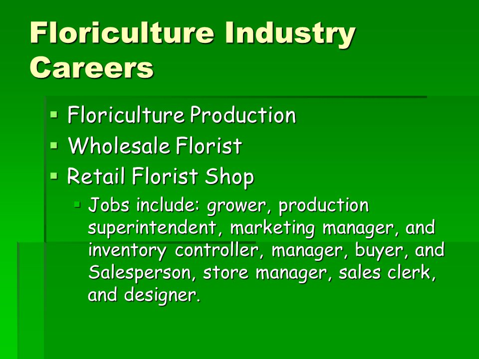 Floriculture Industry Careers