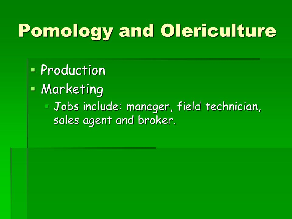 Pomology and Olericulture