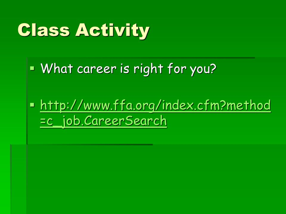 Class Activity What career is right for you