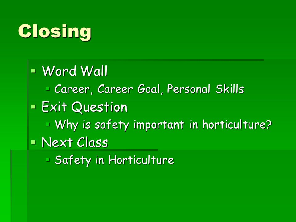 Closing Word Wall Exit Question Next Class
