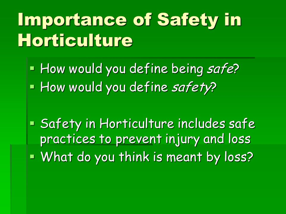 Importance of Safety in Horticulture