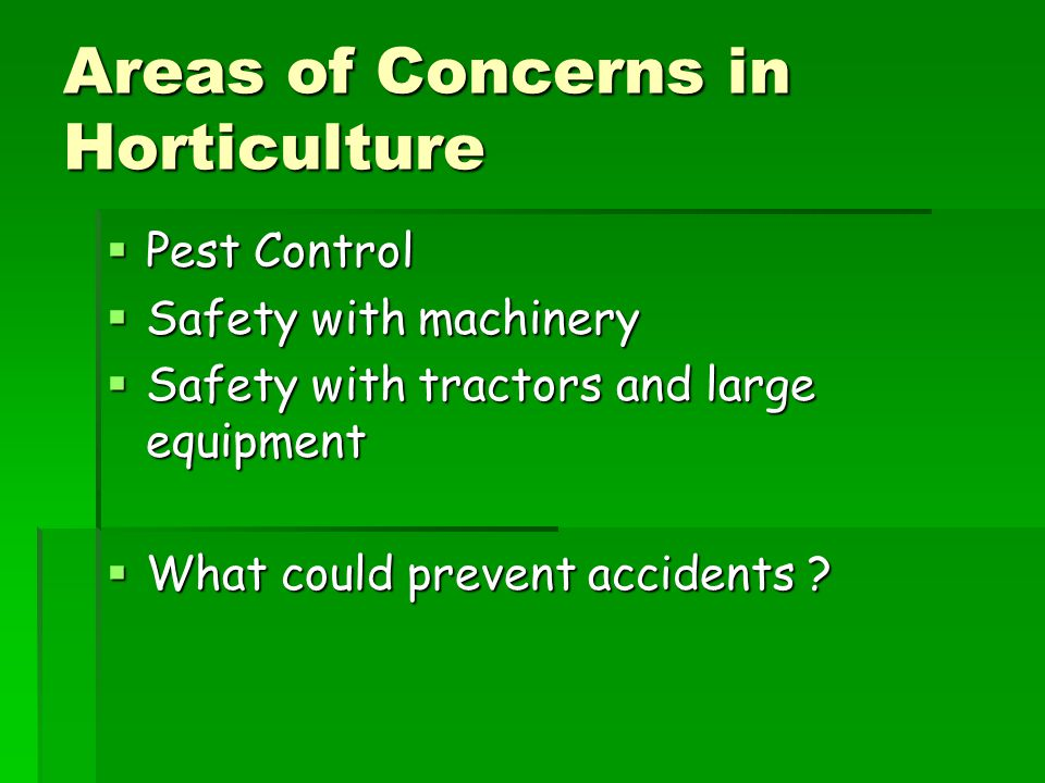 Areas of Concerns in Horticulture