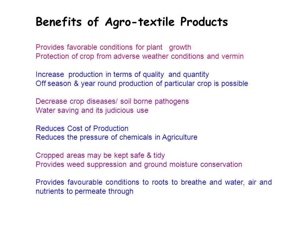 Benefits of Agro-textile Products