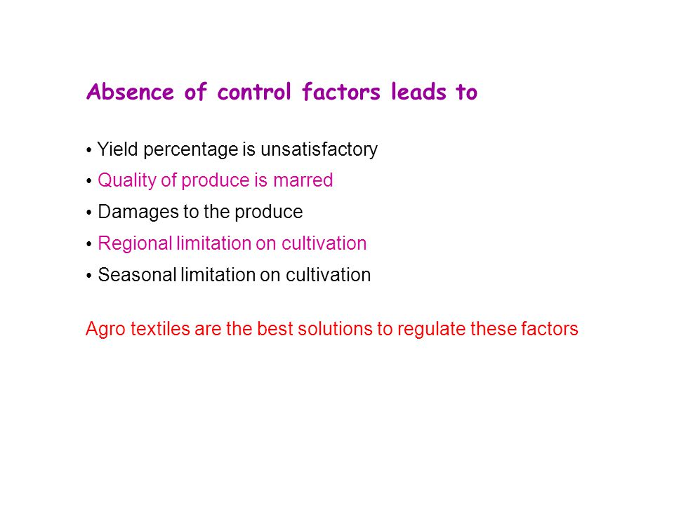 Absence of control factors leads to