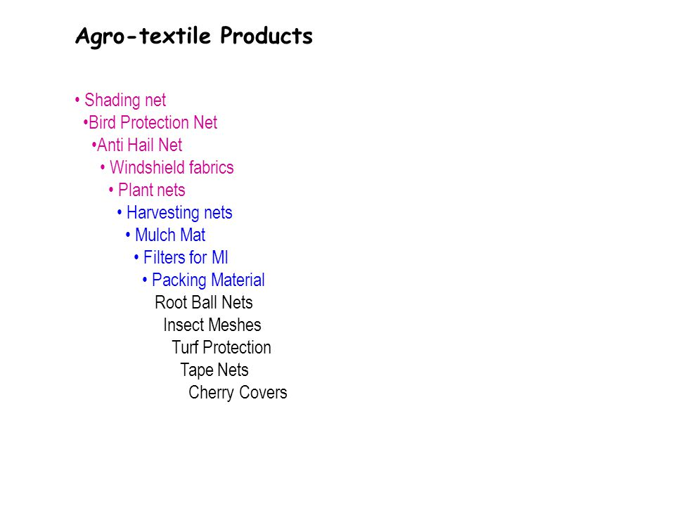 Agro-textile Products