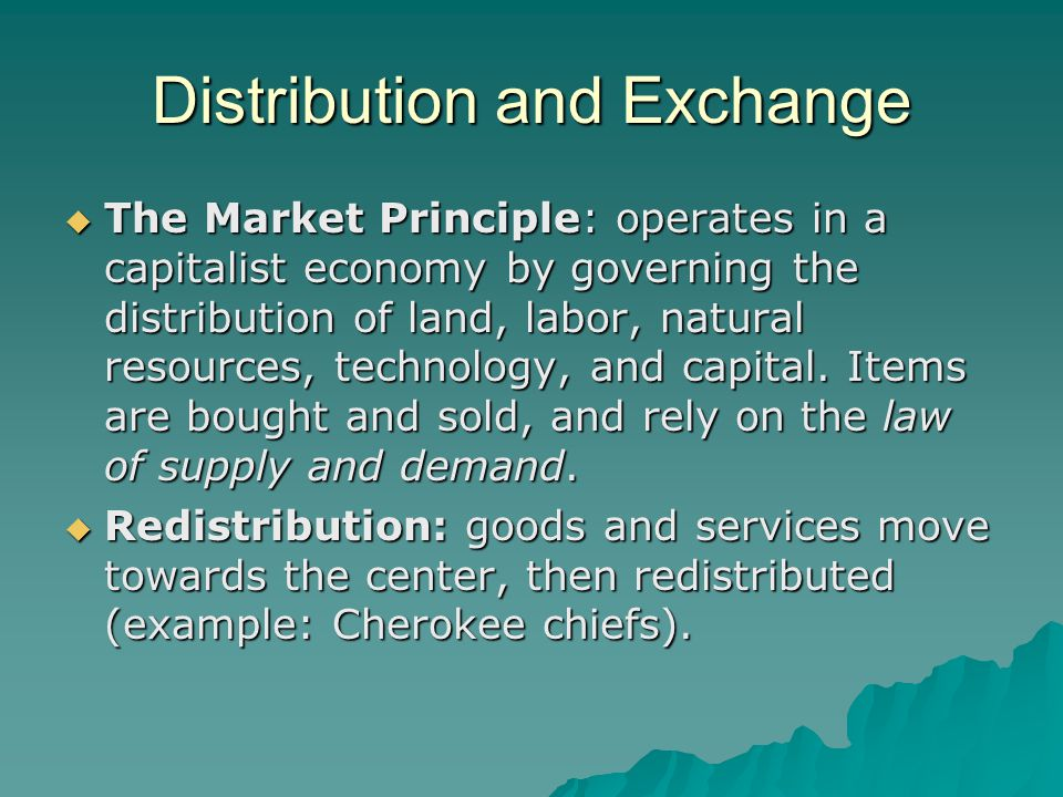 Distribution and Exchange