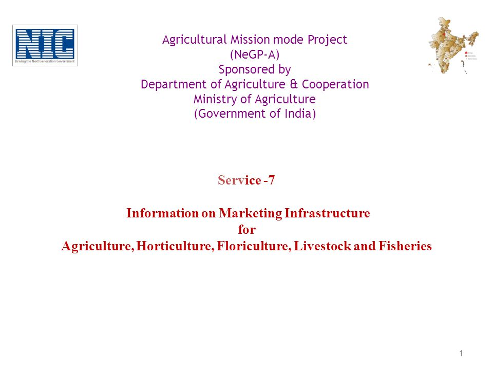 National e-Governance Programme Agricultural Mission mode Project (NeGP-A) Sponsored by Department of Agriculture & Cooperation Ministry of Agriculture (Government of India)