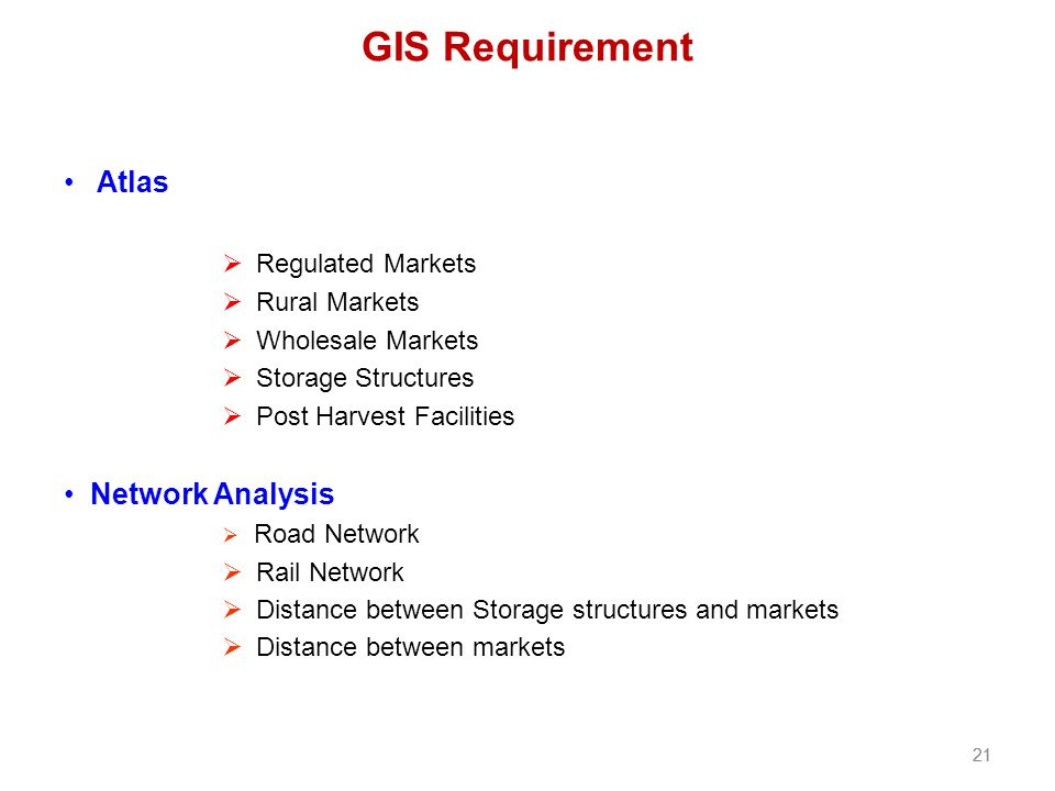GIS Requirement Atlas Network Analysis Regulated Markets Rural Markets