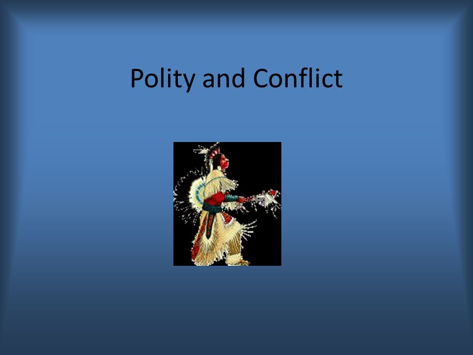 Polity and Conflict