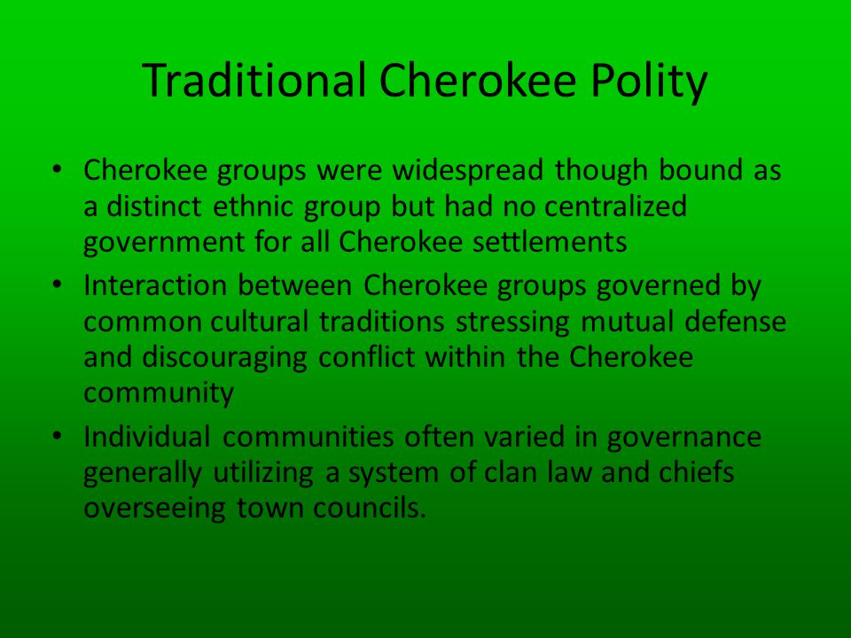 Traditional Cherokee Polity