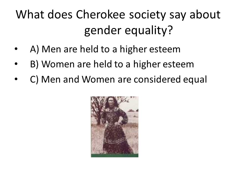 What does Cherokee society say about gender equality