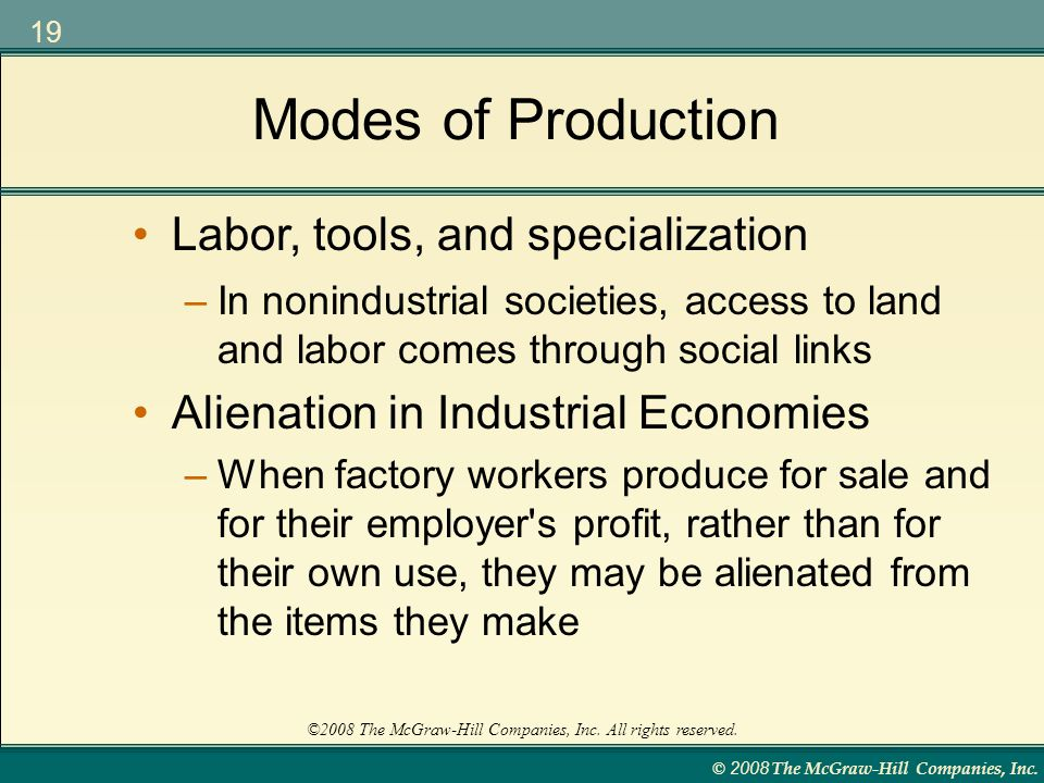 Modes of Production Labor, tools, and specialization