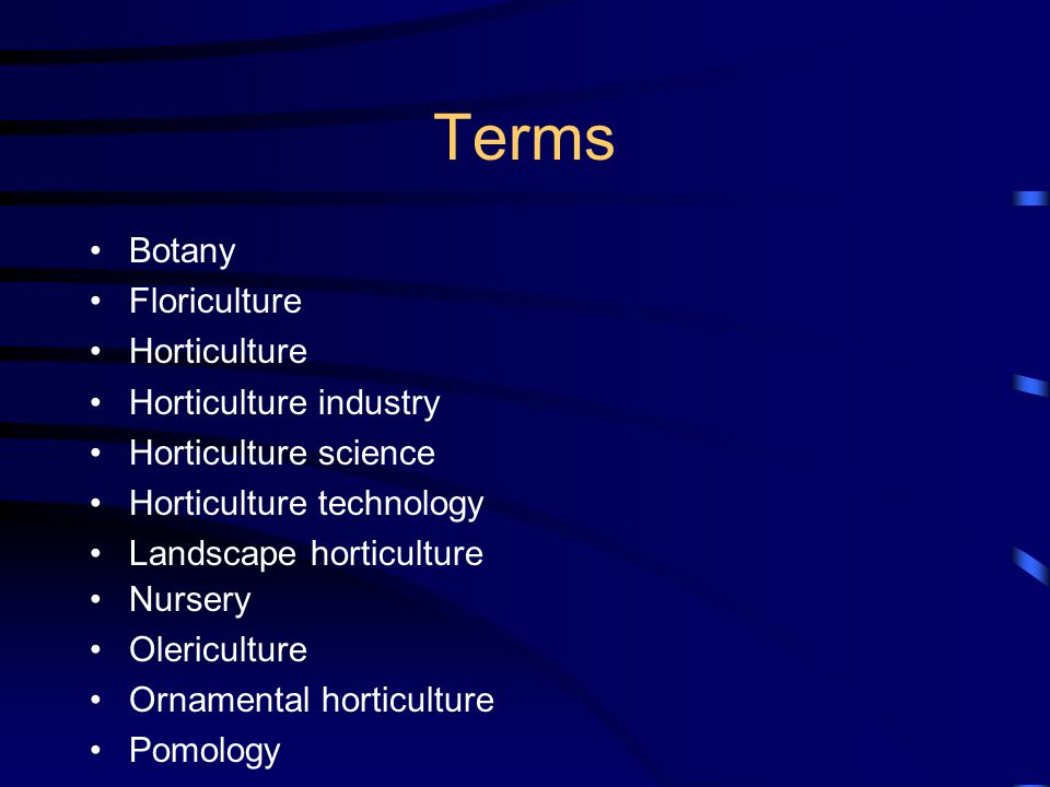 Terms Botany Floriculture Horticulture Horticulture industry