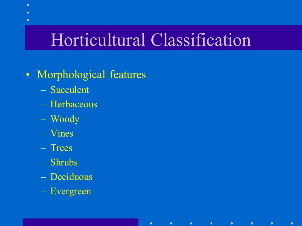 Horticultural Classification
