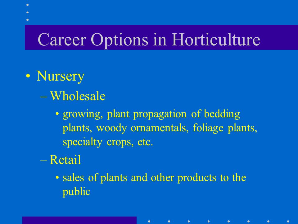 Career Options in Horticulture