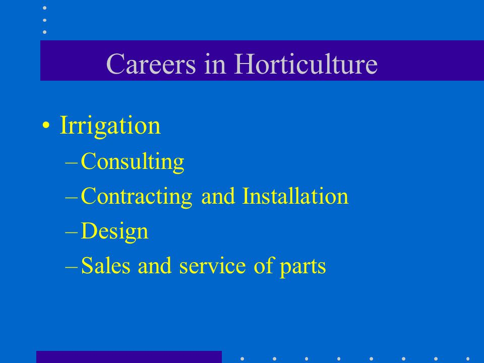 Careers in Horticulture