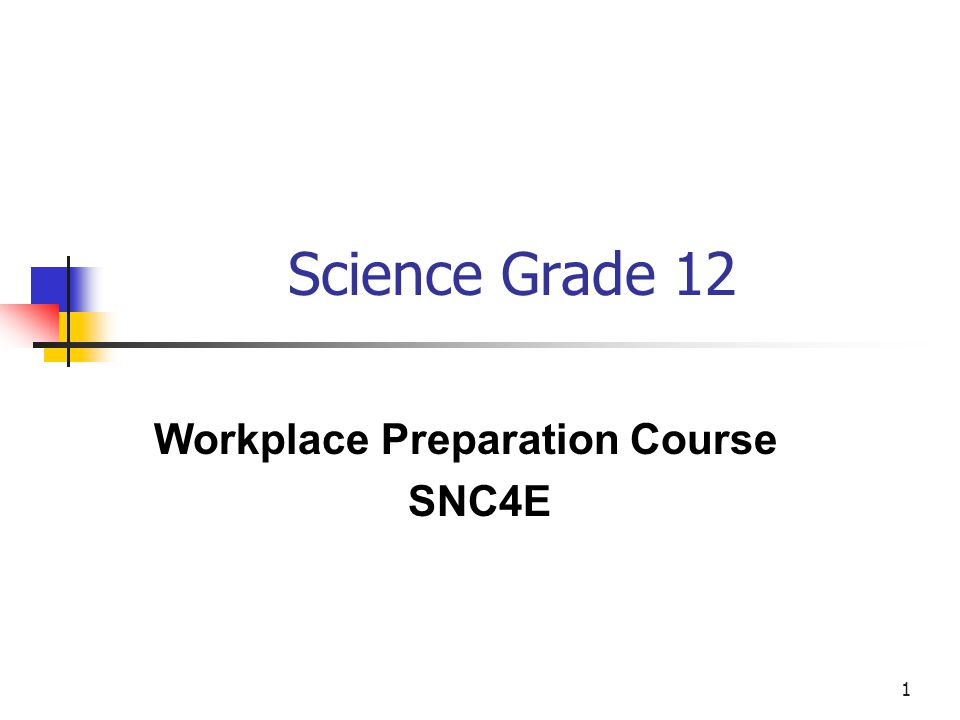Workplace Preparation Course SNC4E