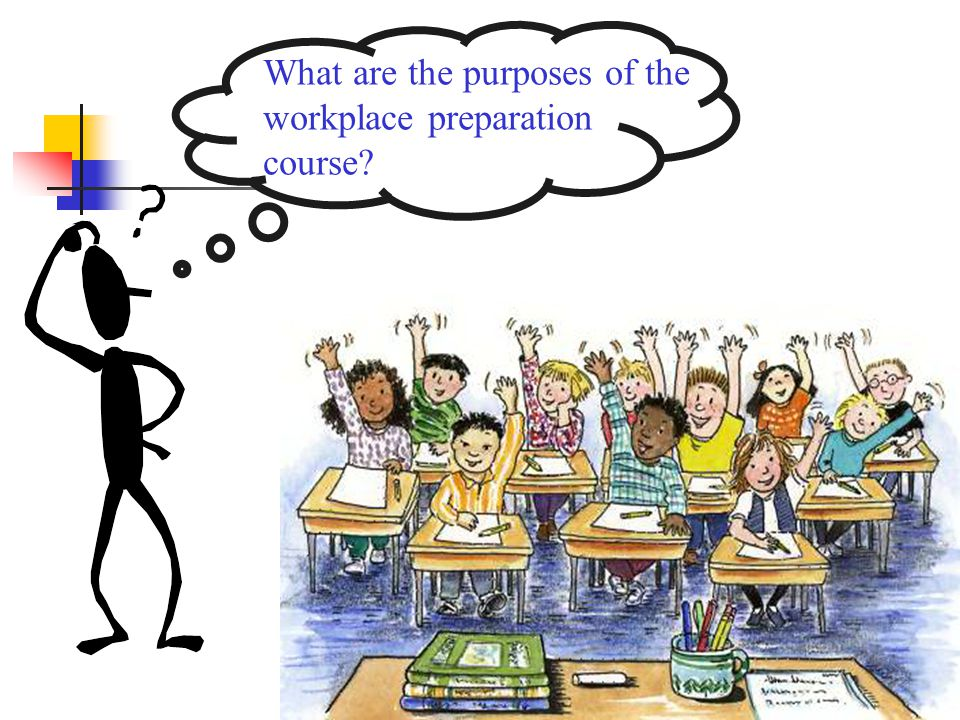 What are the purposes of the workplace preparation course