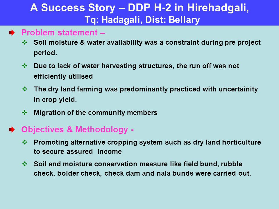 A Success Story – DDP H-2 in Hirehadgali, Tq: Hadagali, Dist: Bellary