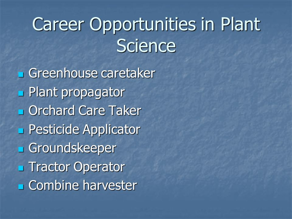 Career Opportunities in Plant Science