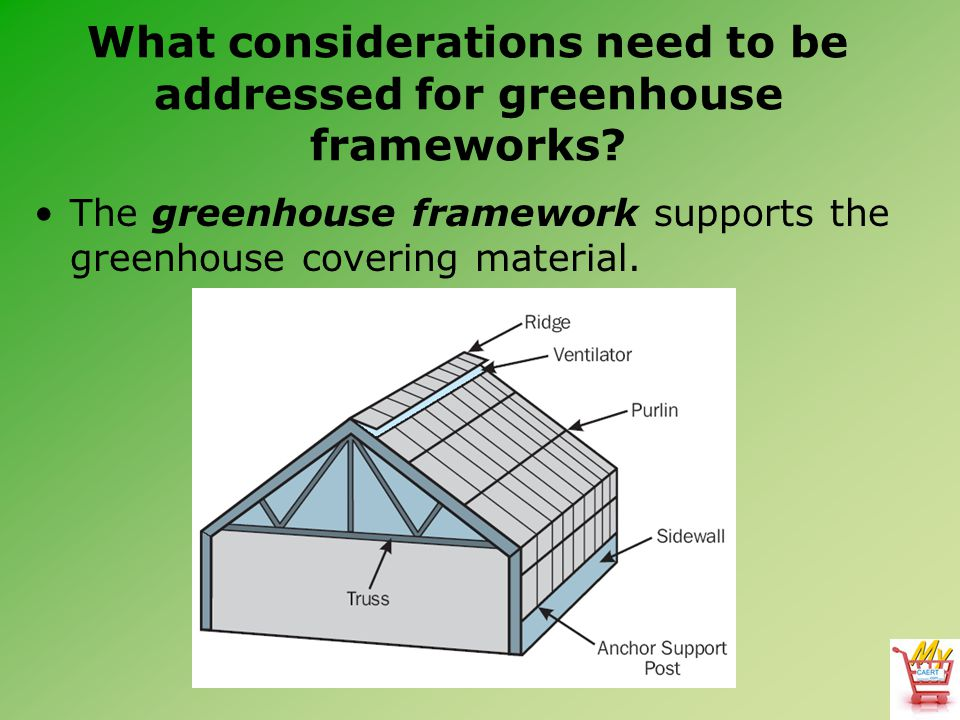 What considerations need to be addressed for greenhouse frameworks