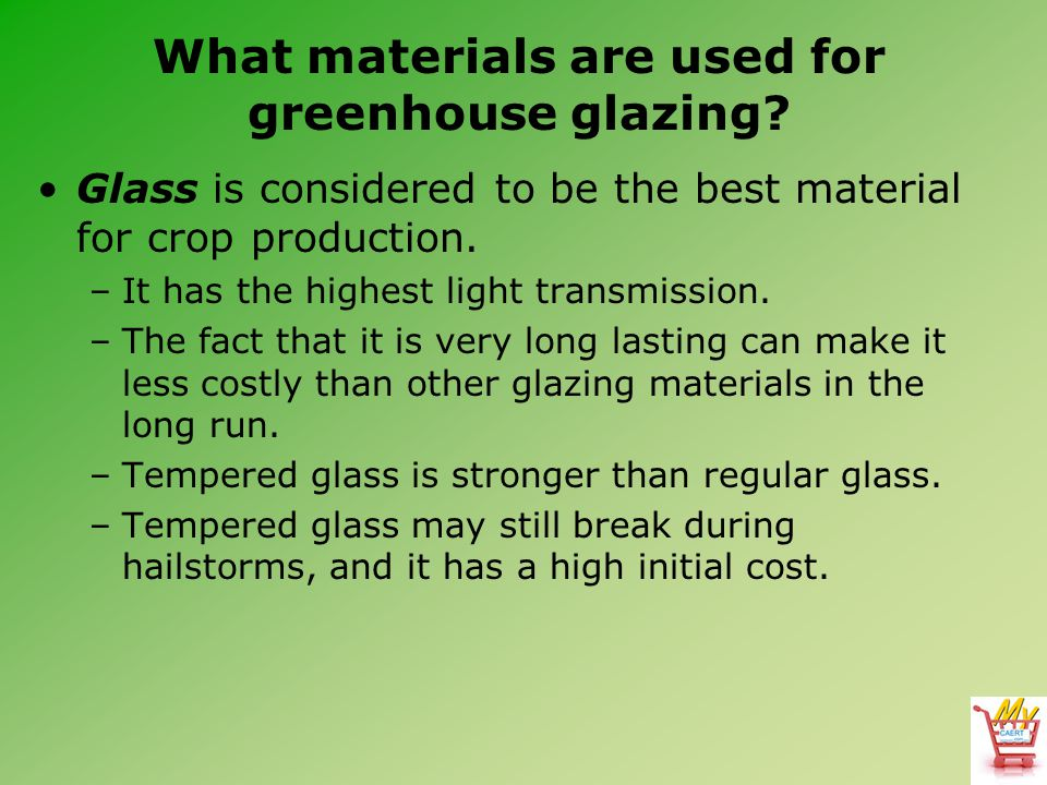 What materials are used for greenhouse glazing