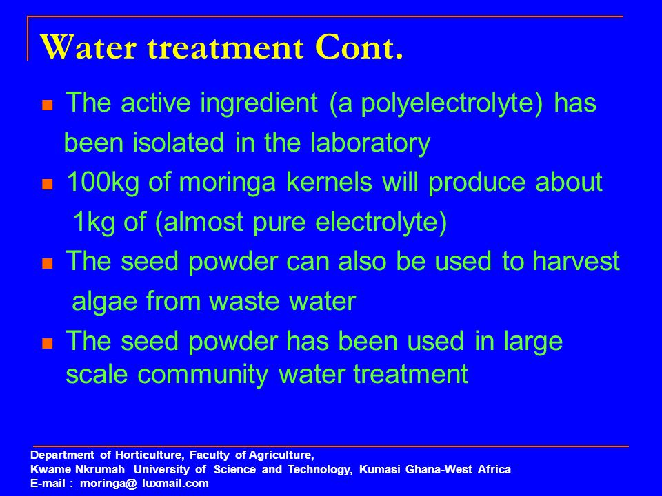 Water treatment Cont. The active ingredient (a polyelectrolyte) has