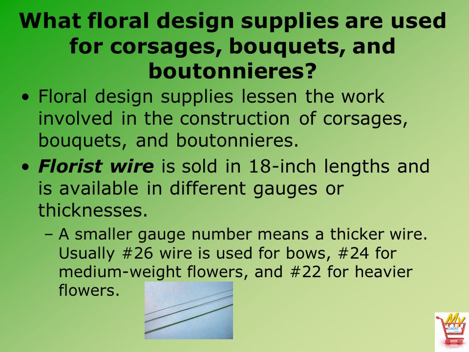 What floral design supplies are used for corsages, bouquets, and boutonnieres
