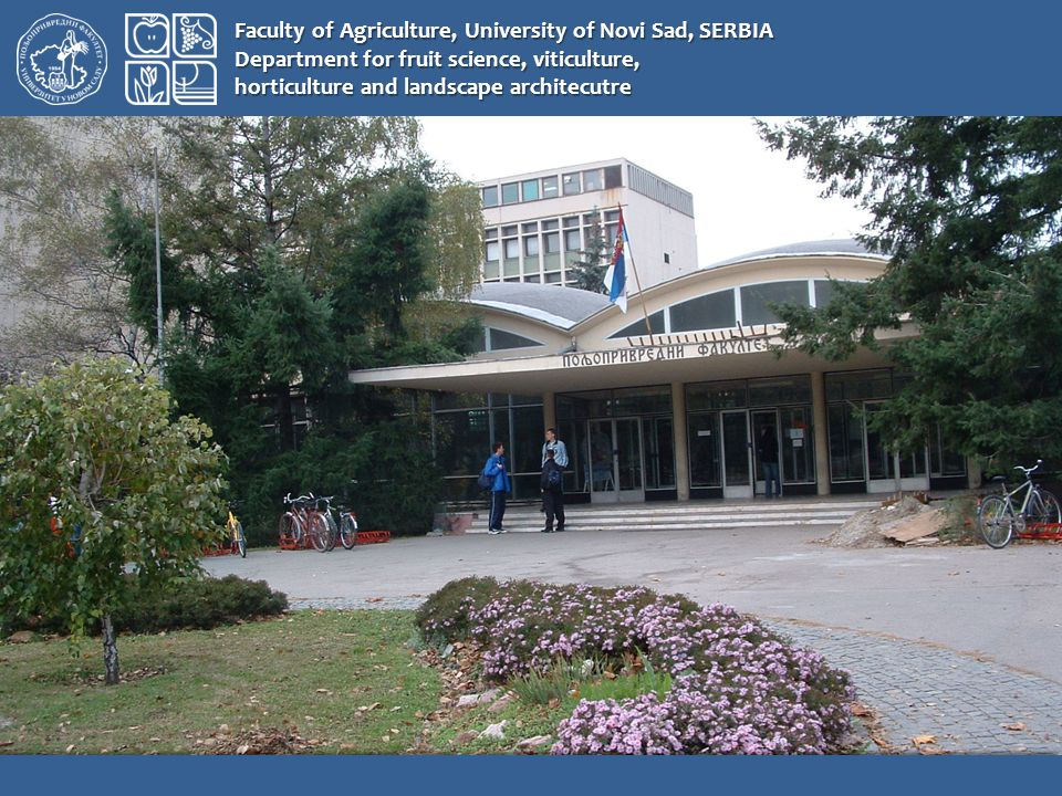 Faculty of Agriculture, University of Novi Sad, SERBIA