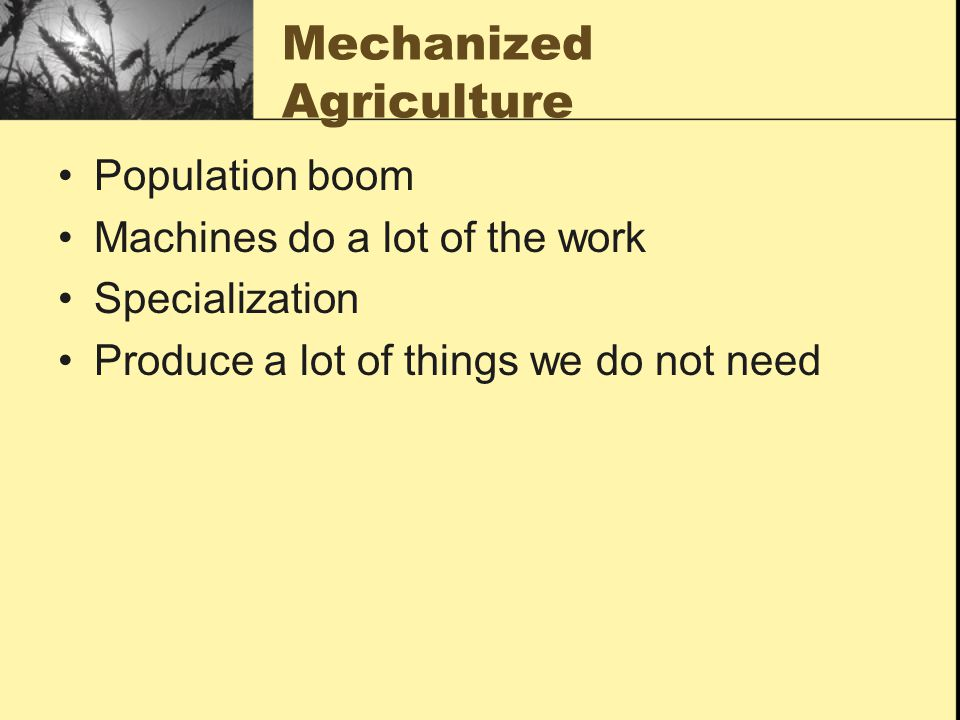 Mechanized Agriculture