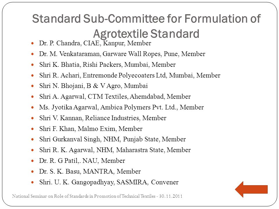 Standard Sub-Committee for Formulation of Agrotextile Standard