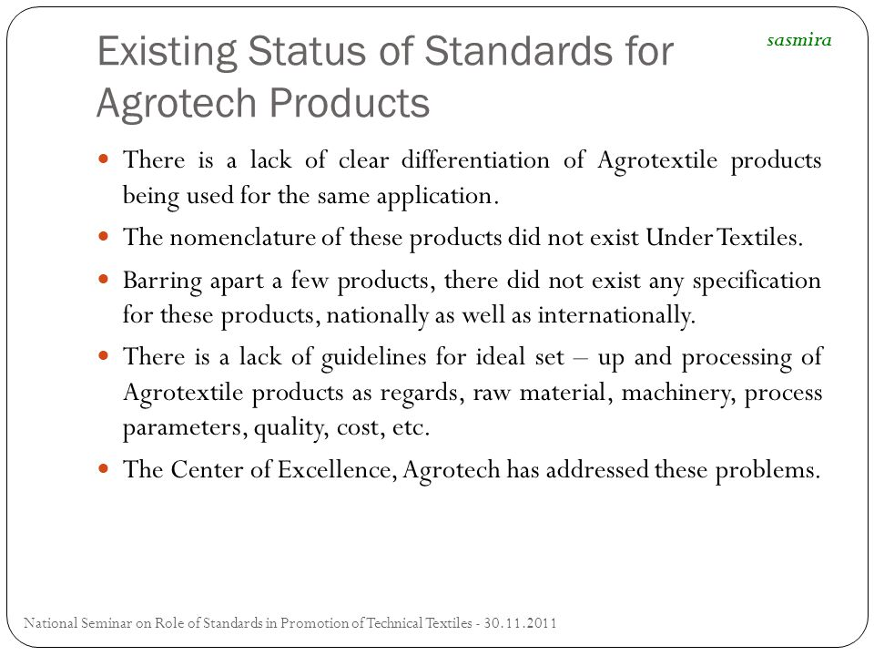Existing Status of Standards for Agrotech Products