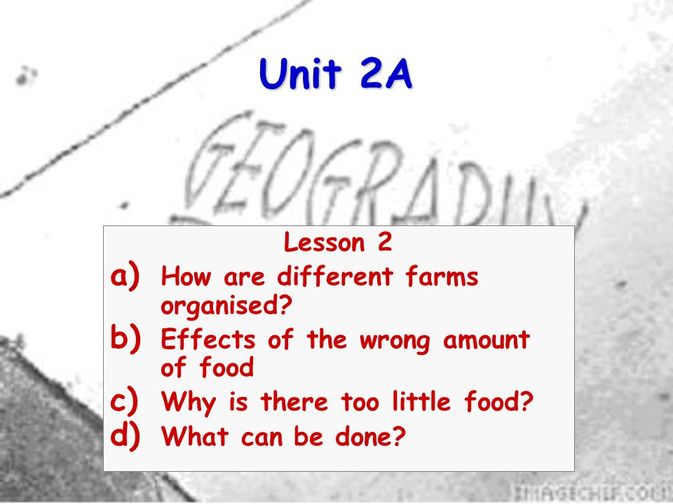 Unit 2A Lesson 2 How are different farms organised